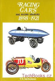 Racing Cars 1898-1921 and Record Breakers
