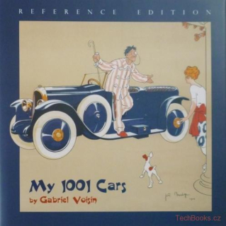Voisin: My 1001 Cars by Gabriel Voisin