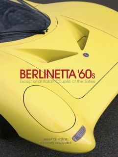 Berlinetta '60s: Exceptional Italian Coupés of the 1960s