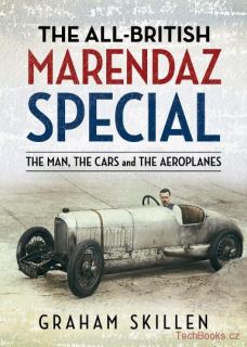 All-British Marendaz Special: The Man, Cars and Aeroplanes