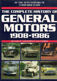 General Motors: The Complete History 1908-1986
