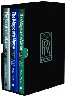 The Magic of a Name - The Rolls-Royce Story (3-Volume Boxed Set)