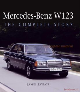 Mercedes-Benz W123 - The Complete Story