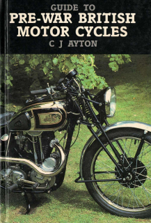 Guide to Pre-War British Motor Cycles