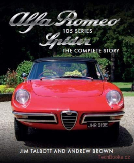 Alfa Romeo 105 Series Spider - The Complete Story