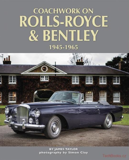 Coachwork On Rolls-Royce & Bentley, 1945-1965