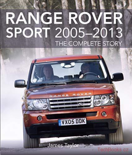 Range Rover Sport 2005-2013 - The Complete Story
