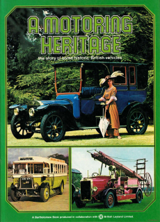 Motoring Heritage: The Story of Some Historic British Vehicles