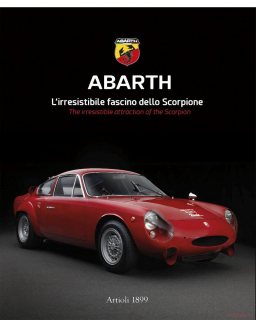 Abarth L'irresistibile Fascino dello Scorpione - The Irresistable Attraction of.