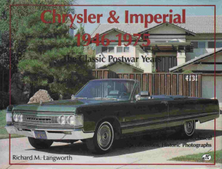 Chrysler & Imperial 1946-1975 - The Classic Postwar Years