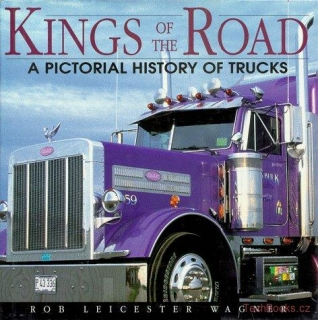 Kings of the Road: A Pictorial History of Trucks
