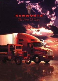 Kenworth - The First 75 Years