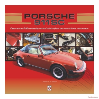 Porsche 911 SC - Experiences & illustrated practical advice from one man's home