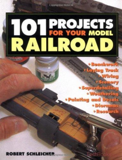101 Projects for your model railroad dad3633e5c