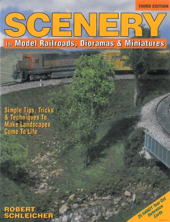Scenery for Model Railroards, Dioramas & Miniatures (3. Vydání)
