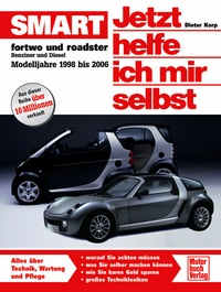 Smart fortwo und roadster (98-06)