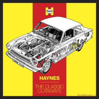 Haynes: The Classic Cutaways