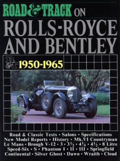 Road & Track On Rolls-Royce & Bentley 1950-1965