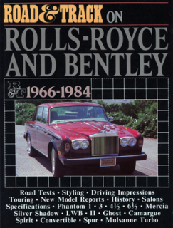 Road & Track On Rolls-Royce & Bentley 1966-1984