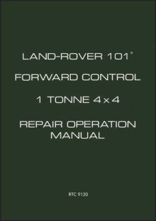 Land Rover 101 Forward Control 1 Tonne 4X4 Repair Operation Manual