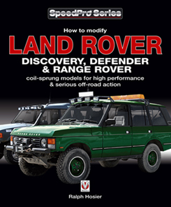 Land Rover Discovery, Defender & Range Rover – How to Modify for High Performanc