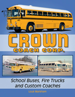 Crown Coach Corp.: School Buses, Fire Trucks and Custom Coaches