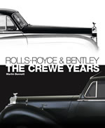 Rolls-Royce & Bentley: The Crewe Years (3rd Edition)