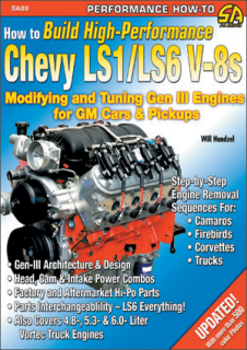 How To Build High Performance Chevy LS1/LS6 V-8s