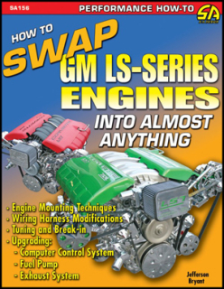 How To Swap GM LS-Series Engines Into Almost Anything