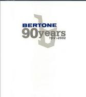 BERTONE 90 YEARS. 1912/2002 OFFICIAL PUBLICATION