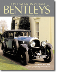 Coachwork on Vintage Bentleys: 3 Litre, 4 1/2 Litre, 6 1/2 Litre, Speed Six & 8