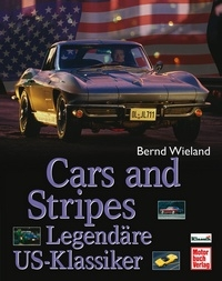Cars and Stripes - Legendäre US-Klassiker