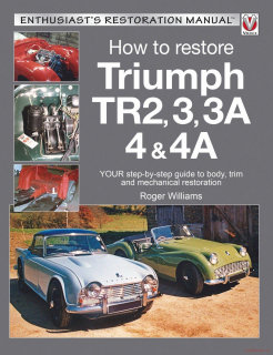 How to Restore Triumph TR2, 3, 3A, 4 & 4A (2nd Edition)