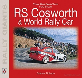 Ford Escort RS Cosworth & World Rally Car (Classic Reprint Resries)