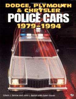 Dodge, Plymouth and Chrysler Police Cars: 1979-1994