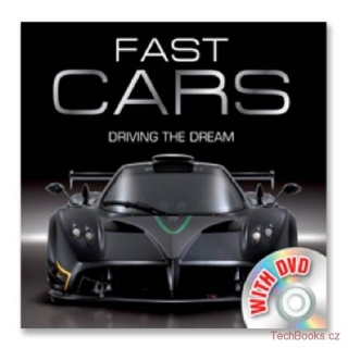 Fast Cars Driving the Dream with DVD Book: Fast Cars Driving the Dream with DVD