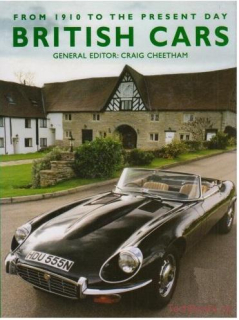 British Cars: From 1910 to the Present Day