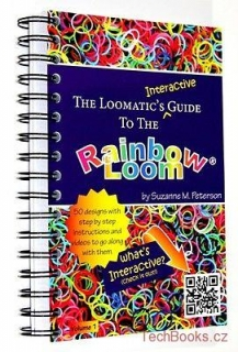 The Loomatics Interactive Guide to Rainbow Loom (Official)