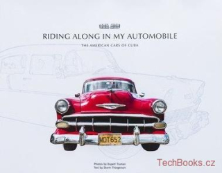 Riding Along in My Automobile: The American Cars of Cuba