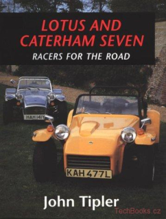 Lotus and Caterham Seven (Hardback)