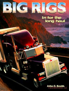 Big Rigs: In for the Long Haul