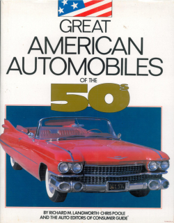 Great American Automobiles of the 50s