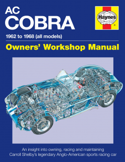 AC/Shelby Cobra 1962-1968: Owners Workshop Manual