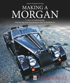 Making a Morgan - 17 days of craftmanship: step-by-step from specification sheet