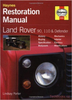 Land Rover 90, 110 and Defender Restoration Manual