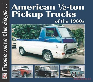 American 1/2-ton Pickup Trucks of the 1960s