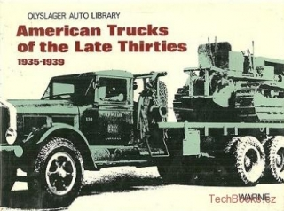 American Trucks of the Late Thirties 1935-1939