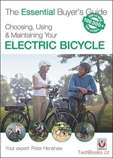 Choosing, Using & Maintaining Your Electric Bicycle