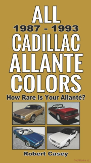All 1987 - 1993 Cadillac Allante Colors: How Rare Is Your Allante?
