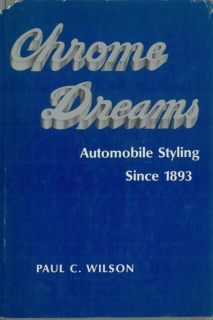 Chrome Dreams: Automobile Styling since 1893